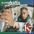 K7 / Swing Batta Swing [CD] - 超あげ!ダンサークラシック!!