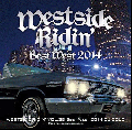 DJ COUZ / Westside Ridin' Vol.38 -Best West 2014- [MIX CD] - 最新ヒット曲だけを完全収録!!