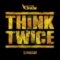 THE FOUR OWLS / THINK TWICE FEAT. DJ PREMIER [DI1502][HFRTI001][12