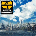 WU-TANG CLAN / A BETTER TOMORROW [DI1503][547567][2LP + DOWNLOAD CODE]