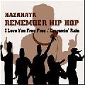 Kazahaya / Rememebr Hip Hop [12