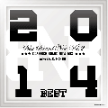 DJ NO-BEE / Best Brand New Vol.2 - Classics Brand New Mix 2014 Best - [MIX CD] - 厳選48曲振返り盤Best!