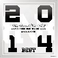 DJ NO-BEE / Best Brand New Vol.2 - Classics Brand New Mix 2014 Best - [MIX CD] - 厳選48曲振返り盤Best!