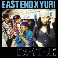 [残り1枚!]EAST END×YURI / DA・YO・NE [DI1506][FREP002][7