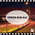 [※再入荷待ち]DJ K・A・Z / URBAN [MIX CD-R] - 大人のスウィート•グルーヴが堪能できる1枚!