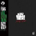 [再入荷待ち] 符和 / &Jaz Urban Theme [MIX CD-R] - 正に踊れるジャズをテーマにビートの利いた軽快なジャジー•サウンド!