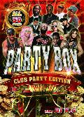 DJ K.G / PARTY BOX - CLUB PARTY EDTION [MIX DVD] - クラバーなら誰もが耳にしたであろう新旧の名曲クラブヒットソングのみ!