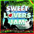 自然防衛軍 / SWEET LOVERS JAM [MIX CD] - レゲエ好きに!ラヴァーズレゲエの歴史が分かる!