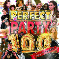 DJ SUGER / PERFECT PARTY 100 [MIX CD] - 100曲収録の最強PARTYギガミックス!!