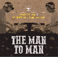 RYUHEI THE MAN & DJ HISAYA a.k.a Diggin' Journalist / THE MAN TO MAN [MIX CD] - 大推薦コラボ!