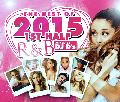 DJ D'S / THE BEST OF 2015 1ST HALF R&B [MIX CD] - 最高に心地よいR&Bナンバーをなんと44曲!