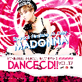 BOMB SHELL x MENACE RECORDS / -DANCE CD!! VOL.12 Special Feature At Only MADONNA!! [MIXCD]
