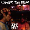 THE BLANK / A BETTER TOMORROW [CD] - 喜びをポジティブなスタンスで表現するLyrics!