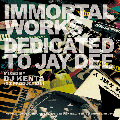 【ABEMA MIX出演中!】【廃盤】DJ KENTA(ZZ PRODUCTION) / IMMORTAL WORKS -DEDICATED TO JAY DEE- [MIX CD]