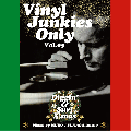 DJ MURO × 須永辰緒 / VINYL JUNKIES ONLY Vol.5 「Diggin' & Surf X'mas」 [MIX CD] - 史上初競演!