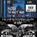 K-DEF / THE UNPREDICTABLE GEMINI + THE WAY IT WAS [輸入CD] - BLU、DAMU、A.G.らの参加曲、90'sビーツ!