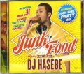 DJ Hasebe ( a.k.a. Old Nick ) / Junk Food [MIX CD] - 絶対におさえておきたい人気曲を新旧問わず!