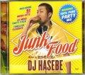 DJ Hasebe ( a.k.a. Old Nick ) / Junk Food [MIX CD] - 絶対におさえておきたい人気曲を新旧問わず!