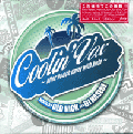 DJ Hasebe ( a.k.a. Old Nick ) / Coolin' Vox - After Beach Party With Kula [MIXCD]
