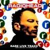 レディオヘッド / RARE LIVE TRAXX 1