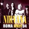ニルヴァーナ / ROMA ITALY 94