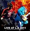 レッド・ホット・チリ・ペッパーズ / LIVE AT L.A 2011