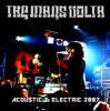 マーズ・ヴォルタ / ACOUSTIC & ELECTRIC 2007