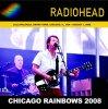 レディオヘッド / CHICAGO RAINBOWS 2008