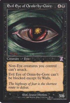 オームズ=バイ=ゴアの邪眼/Evil Eye of Orms-by-Gore 【TS】 ※英語版