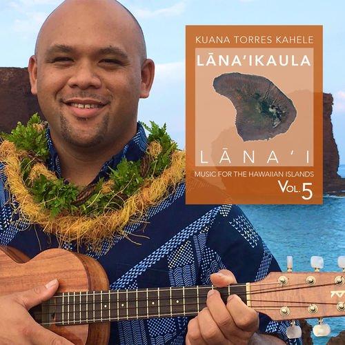 Lana`ikaula Lana`i (03-10-2017) / Kuana Torres Kahele
