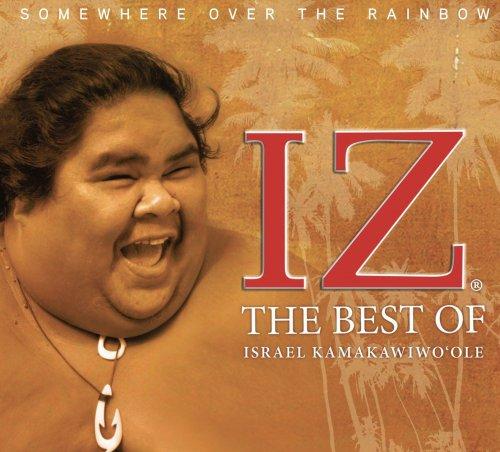 """THE BEST OF IZ / ISRAEL """"IZ"""" KAMAKAWIWO`OLE"""
