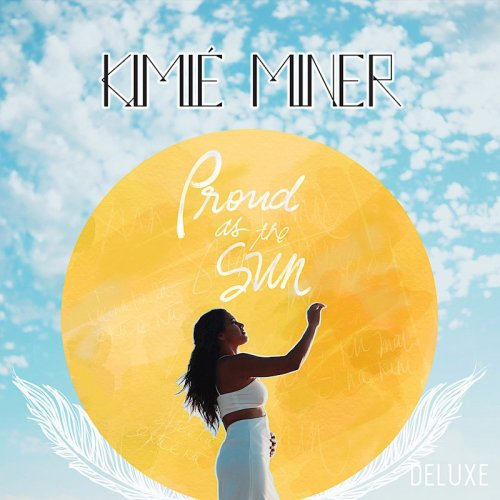 Proud as the Sun / Kimie Miner ( 11/3/2017)
