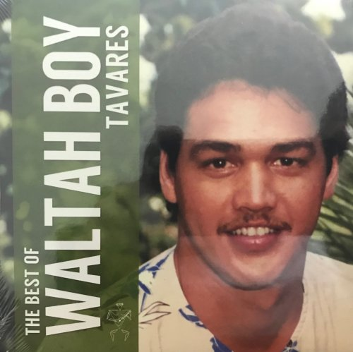 THE BEST OF WALTAH BOY TAVARES / WALTAH BOY TAVARES (2016)