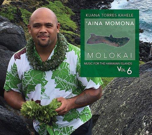 'AINA MOMONA MOLOKAI (12-05-2017) / Kuana Torres Kahele