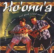 FEEL GOOD ISLAND MUSIC / HO'ONU'A
