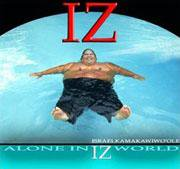 Alone in IZ World / KAWAKAWIWO'OLE ISRAEL