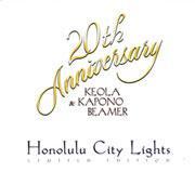 HONOLULU CITY LIGHTS/KEOLA&KAPONO BEAMER