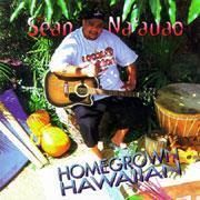 Home grown Hawaiian / SEAN NA'AUAO