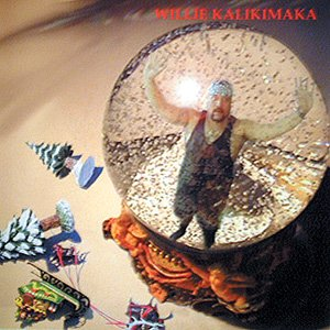 Willie Kalikimaka / Willie K.
