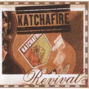 REVIVAL/KATCHAFIRE