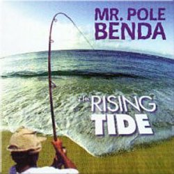 Mr. Pole Benda / Rising Tide
