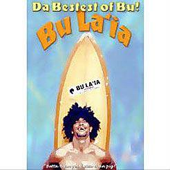 Da Best est of Bu! / BU LA`IA