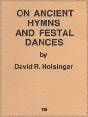 On Ancient Hymns and Festal Dances/古代の聖歌と祝典の踊り