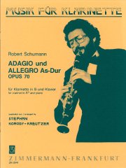 Adagio und Allegro As-Dur (for Clarinet in B♭ and Piano Op.70)/アダージョとアレグロ 変イ長調 作品70(Cl.ソロ)