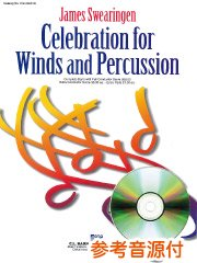 Celebration for Winds and Percussion/管楽器と打楽器のためのセレブレーション