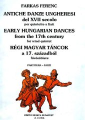 Early Hungarian Dances from the 17th century/17世紀の古いハンガリー舞曲(木管5重奏)