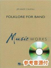 [参考音源CD付] Folklore for Band/吹奏楽のための民話
