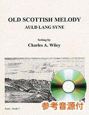 Old Scottish Melody (Auld Lang Syne)/オールド・スコティッシュ・メロディー(蛍の光)