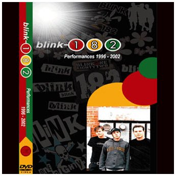 BLINK 182 - PERFORMANCES 1996 - 2002 DVD