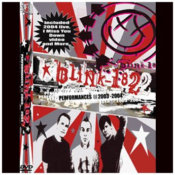BLINK 182 - PERFORMANCES III 2003 - 2004 DVD